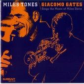 Miles Tones by Giacomo Gates