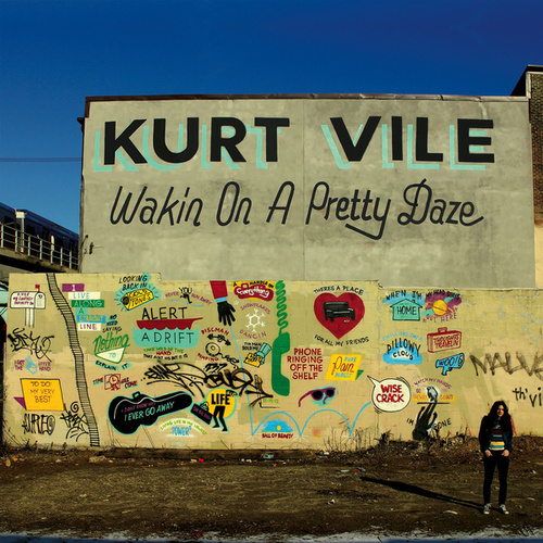 Wakin On A Pretty Daze by Kurt Vile