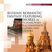 Russian Romantic Fantasy Featuring Works by Tchaikovsky, Rachmaninov, Glinka and others by Various Artists