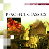 Peaceful Classics by Various Artists