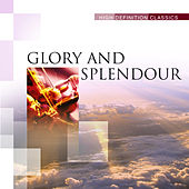 Glory and Splendour by Various Artists
