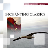 Enchanting Classics by Various Artists
