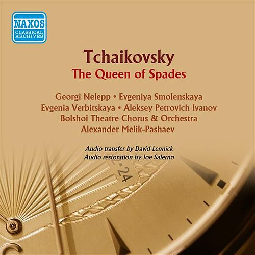 Tchaikovsky: Pique Dame (The Queen of Spades) by Georgi Nelepp