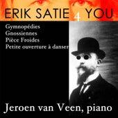Erik Satie 4you de Jeroen van Veen