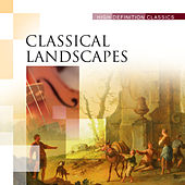 Classical Landscapes by Various Artists