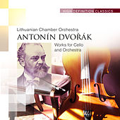 Works for Cello and Orchestra by Lithuanian Chamber Orchestra