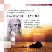 Symphony No.100 in G major, Military; Symphony No.101 in D major, The Clock by The Saint Petersburg Radio & TV Symphony Orchestra