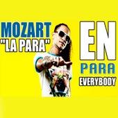 En para Everybody de Mozart La Para