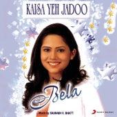 Kaisa Yeh Jadoo by Various Artists