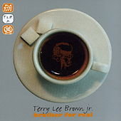 Brother For Real by Terry Lee Brown Jr.