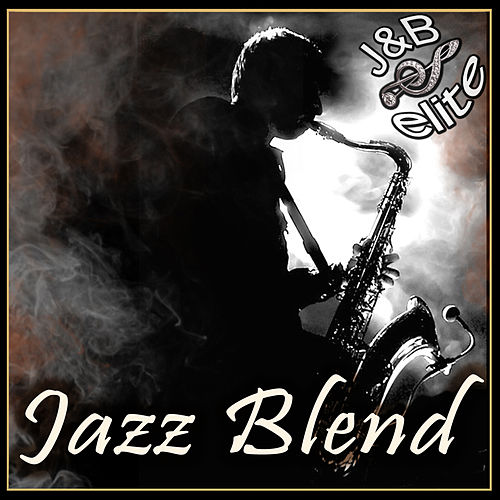 Jazz Blend by Various Artists
