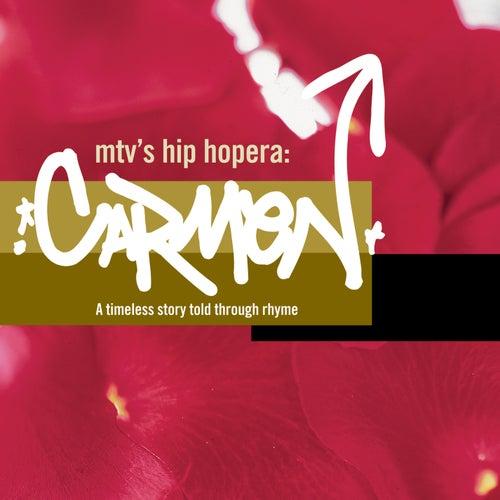 Carmen: MTV's Hip Hopera by Various Artists