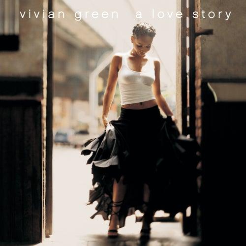 A Love Story by Vivian Green