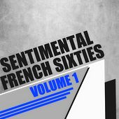 Sentimental French Sixties, Vol. 1 by Various Artists