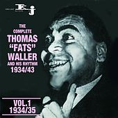 The Complete Tomas Fats Waller and His Rhythm 1934 - 1943, Vol.1 by Fats Waller