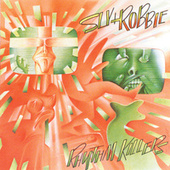 Rhythm Killers by Sly & Robbie