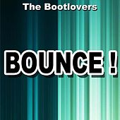 Bounce ! by The Bootlovers