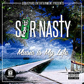 Music Is My Life by Sir Nasty