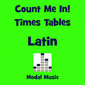 Count Me in - Latin Times Tables by Modal Music