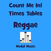 Count Me in - Reggae Times Tables by Modal Music