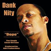Dope by Dank Nity