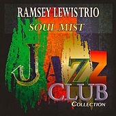 Soul Mist (Jazz Club Collection) de Ramsey Lewis