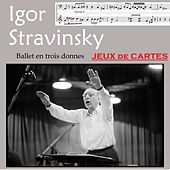 Stravinsky: Jeux de cartes, Ballet in Three Deals (Ballet in three deals / ballett in 3 runden) by The Philharmonia Orchestra Of Berlin