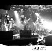 Le Live qui dérange by Fab