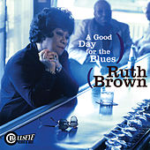 A Good Day For The Blues by Ruth Brown