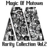 Magic Of Motown, Vol. 2 (Rarity Collection Vol.2) von Various Artists