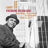 Up Up Goin' Up by Freddie Hubbard
