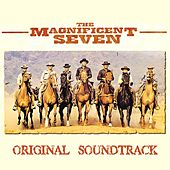 The Magnificent Seven (Original Soundtrack from