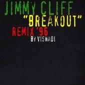 Breakout (Remix '96 By Visnadi) de Jimmy Cliff