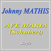 Schubert: Ave Maria by Johnny Mathis