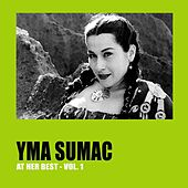Yma Sumac at Her Best, Vol.1 von Yma Sumac