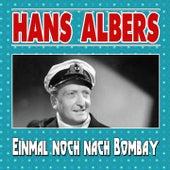 Einmal noch nach Bombay de Hans Albers