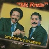 Mi Fruto by Louie Ramirez - Ray de La Paz
