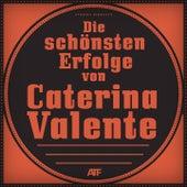 Die schönsten Erfolge von Caterina Valente