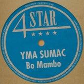 Bo Mambo (4 Stars) von Yma Sumac