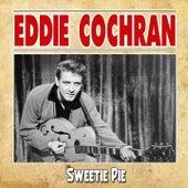 Sweetie Pie by Eddie Cochran