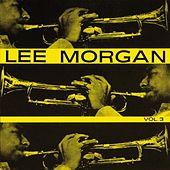Lee Morgan, Vol. 3 by Lee Morgan