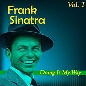 Doing It My Way Vol.  1 by Frank Sinatra