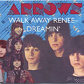 Walk Away Renee - Dreamin' by The Arrows (Pop)