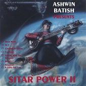 Sitar Power 2 - A fusion of rock, jazz, R&B, country wih Indian music by Ashwin Batish