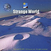 Strange world by Augustine