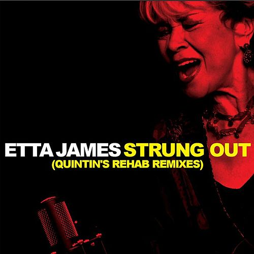 Strung Out Remixes by Etta James