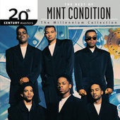 The Best Of Mint Condition 20th Century Masters The Millennium Collection de Mint Condition