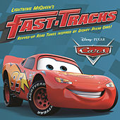 Lightning McQueen's Fast Tracks by Various Artists