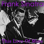 This Love Of Mine by Frank Sinatra