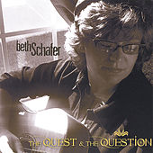 The Quest & the Question by Beth Schafer